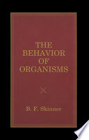 The Behavior of Organisms