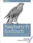 Raspberry Pi Kochbuch