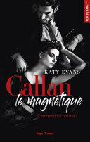 Callan - Le magnétique -Extrait offert-