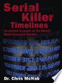 Serial Killer Timelines