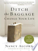 Ditch the Baggage  Change Your Life