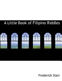A Little Book of Filipino Riddles