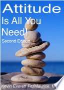 Attitude Is All You Need Second Edition book