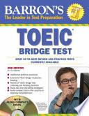 Barron s TOEIC Bridge Test with Audio CDs