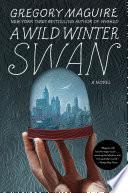 Book A Wild Winter Swan