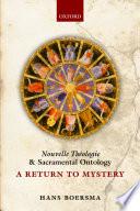 Nouvelle Th  ologie and Sacramental Ontology