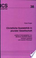 Christliche Sozialethik in pluraler Gesellschaft