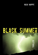 Black Summer Haben Ein Geheimnis Inzwischen Ist Ein Jahr