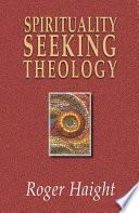Spirituality Seeking Theology