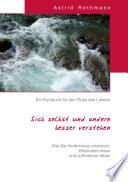 Ein Kursbuch f  r den Fluss des Lebens