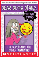 cover img of Dear Dumb Diary Year Two #2: The Super-Nice Are Super-Annoying