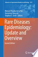 Rare Diseases Epidemiology  Update and Overview
