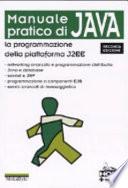 Manuale Pratico Di Java La Programmazione Della Piattaforma J2ee