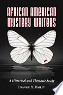 African American Mystery Writers From Slave Narratives And Antebellum Newspapers Into
