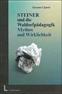 Steiner und die Waldorfpädagogik