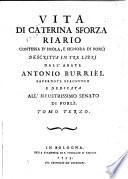 Vita di Caterina Sforza Riario  contessa d Imola  e signora di Forli