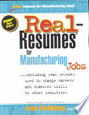 Real resumes for Manufacturing Jobs