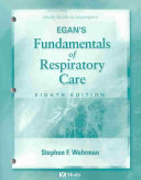 Study Guide to Accompany Egan s Fundamentals of Respiratory Care