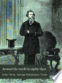 Around The World In Eighty Days, Tr. By G.M. Towle : ...