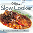 Cooking Light Cook s Essential Recipe Collection  Slow Cooker