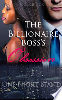 The Billionaire Boss s Obsession 1  BWWM Interracial Romance Short Stories