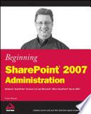 Beginning SharePoint 2007 Administration