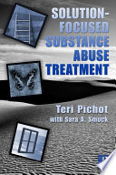 Solution focused Substance Abuse Treatment Book PDF