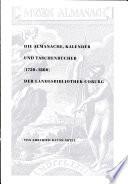 Die Almanache, Kalender und Taschenbücher (1750-1860) der Landesbibliothek Coburg