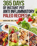 365 Days Of Instant Pot Anti Inflammatory Paleo Recipes