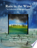 Rain in the Wind  a Collection of Art and Poetry