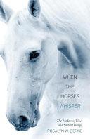 When the Horses Whisper