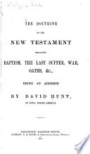 The Doctrine Of The New Testament Regarding Baptism The Last Supper War Oaths C