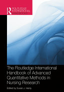 Routledge International Handbook of Advanced Quantitative Methods in Nursing Research