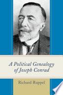 A Political Genealogy Of Joseph Conrad book