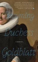 Becoming Duchess Goldblatt Book