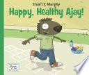 Happy  Healthy Ajay