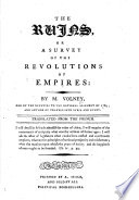 The Ruins; Or A Survey Of The Revolutions Of Empires, Etc. [With Plates.] : ...