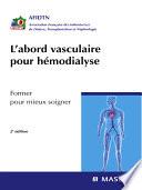 L abord vasculaire pour h  modialyse
