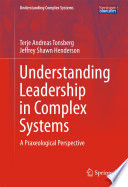 Understanding Leadership In Complex Systems