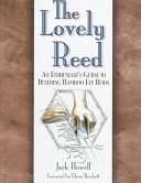 The Lovely Reed : are enjoying a renaissance. culled from conversations with...