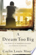 A Dream Too Big Book PDF