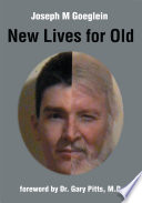 New Lives For Old : can build upon his wealth...