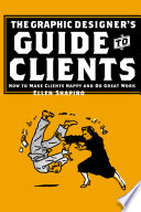 The Graphic Designer s Guide to Clients