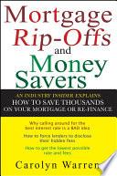 Mortgage Ripoffs and Money Savers