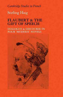 Flaubert and the Gift of Speech