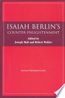 Isaiah Berlin s Counter Enlightenment
