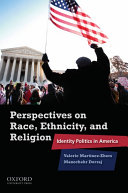Perspectives on Race  Ethnicity  and Religion