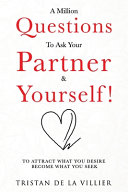 A Million Question To Ask Your Partner Yourself