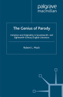 The Genius of Parody Received Notions Regarding The Significance Of Contemporary Parodic