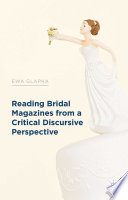 Reading Bridal Magazines from a Critical Discursive Perspective